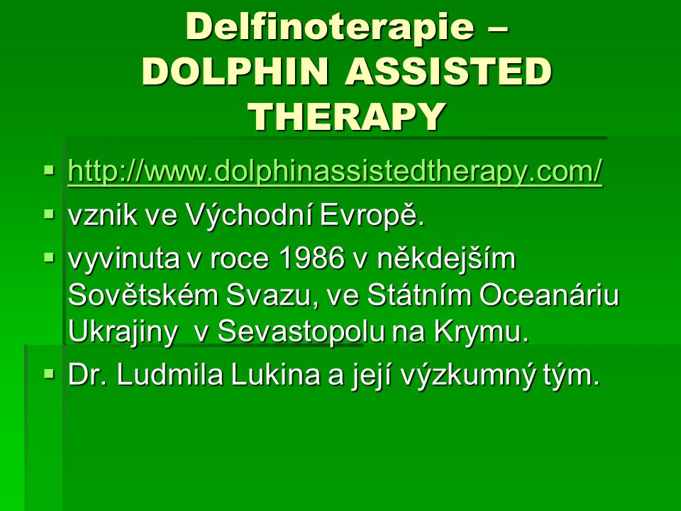 Delfinoterapie – DOLPHIN ASSISTED THERAPY