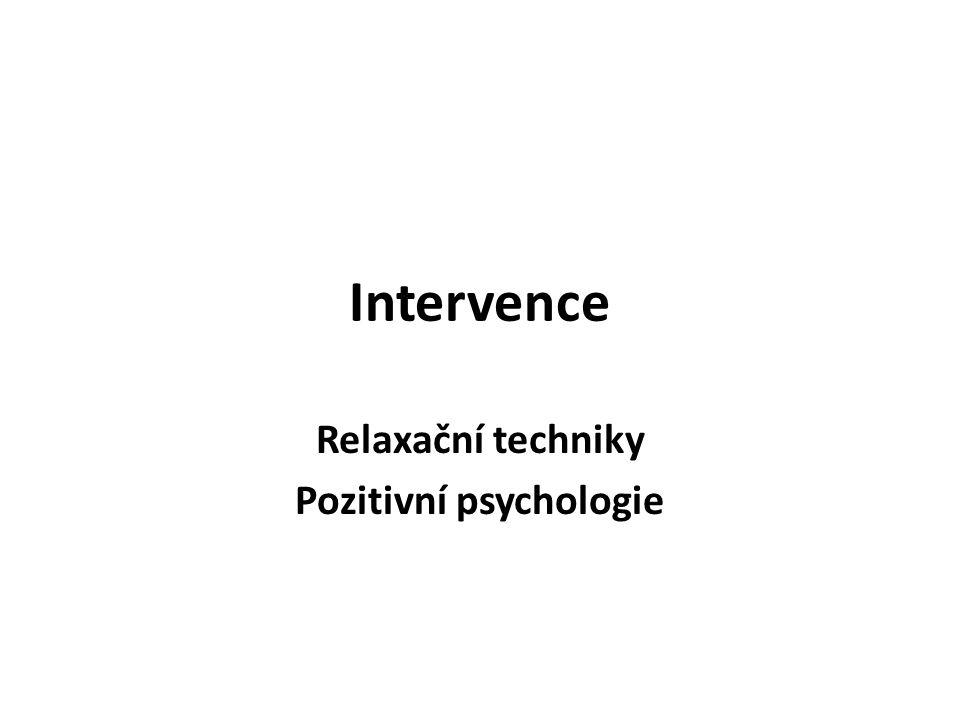Relaxační techniky Pozitivní psychologie