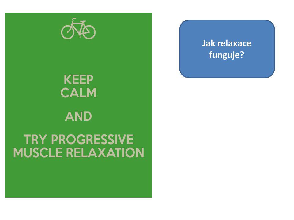 Jak relaxace funguje