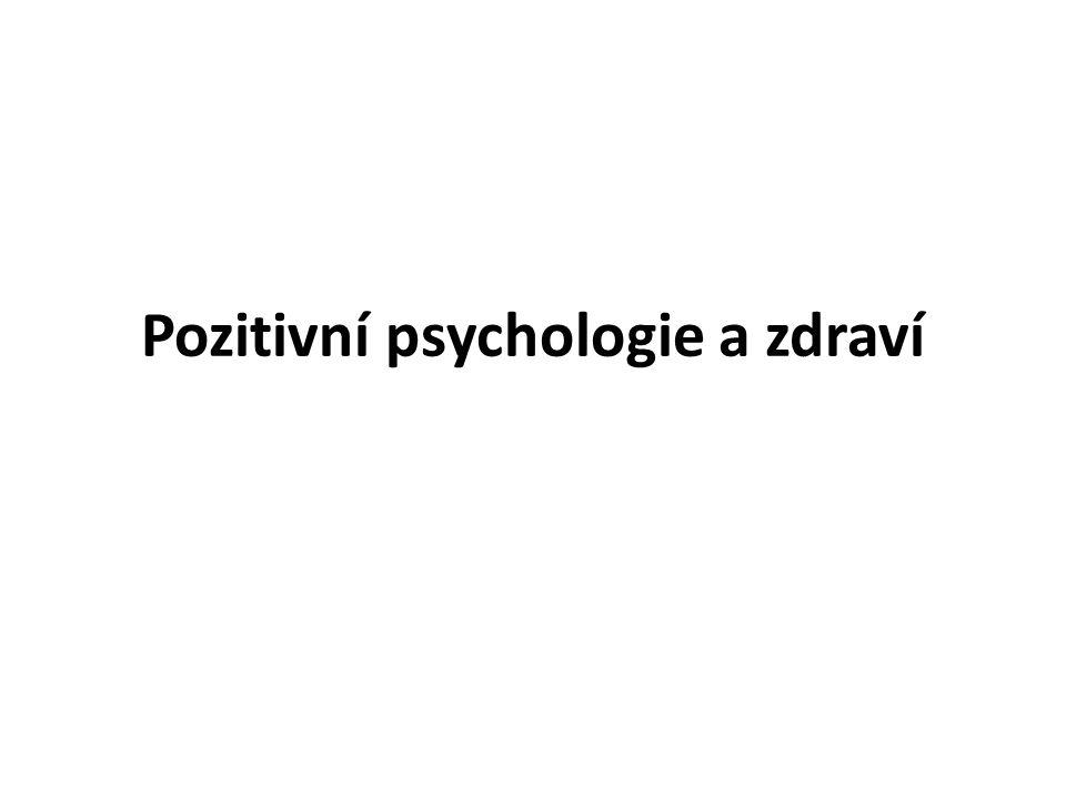 Pozitivní psychologie a zdraví
