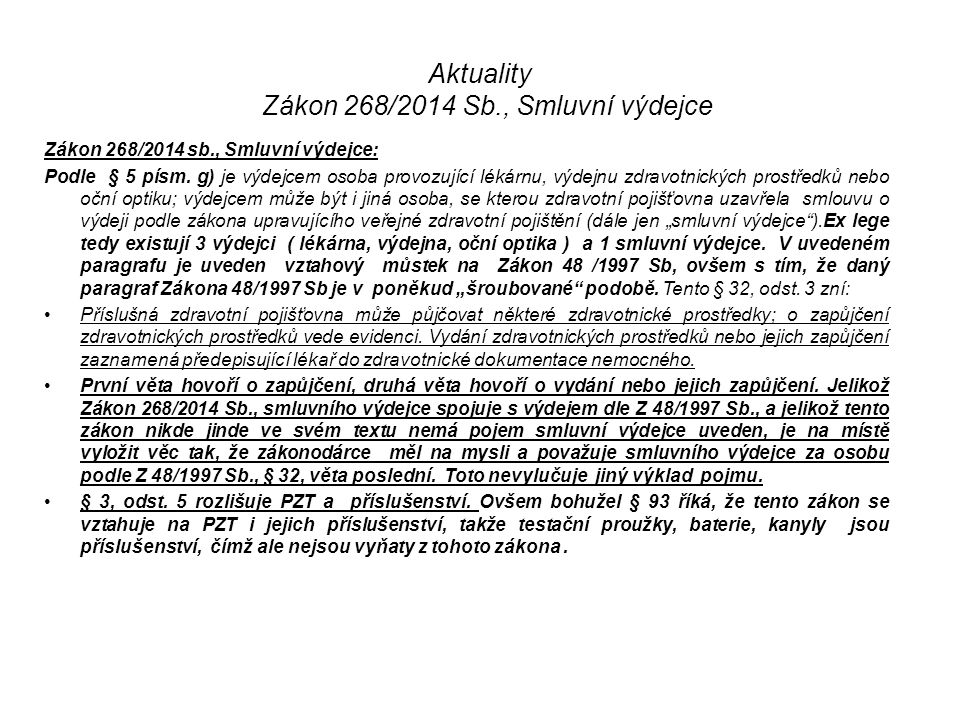 Aktuality Zákon 268/2014 Sb., Smluvní výdejce