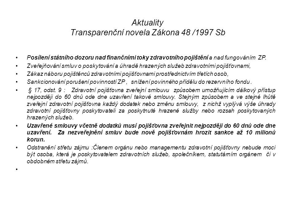 Aktuality Transparenční novela Zákona 48 /1997 Sb