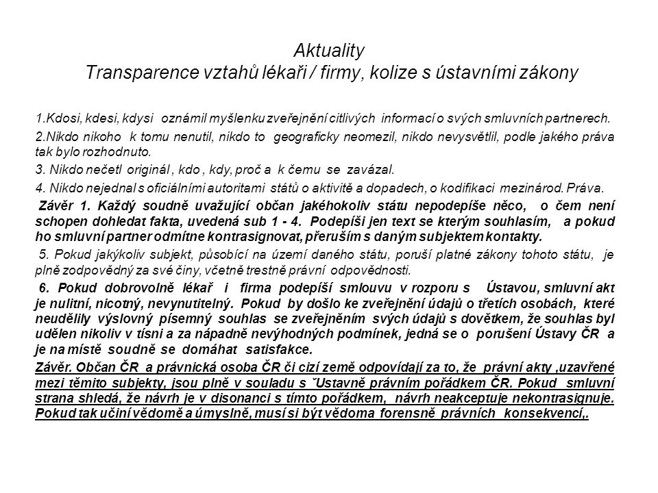 Aktuality Transparence vztahů lékaři / firmy, kolize s ústavními zákony