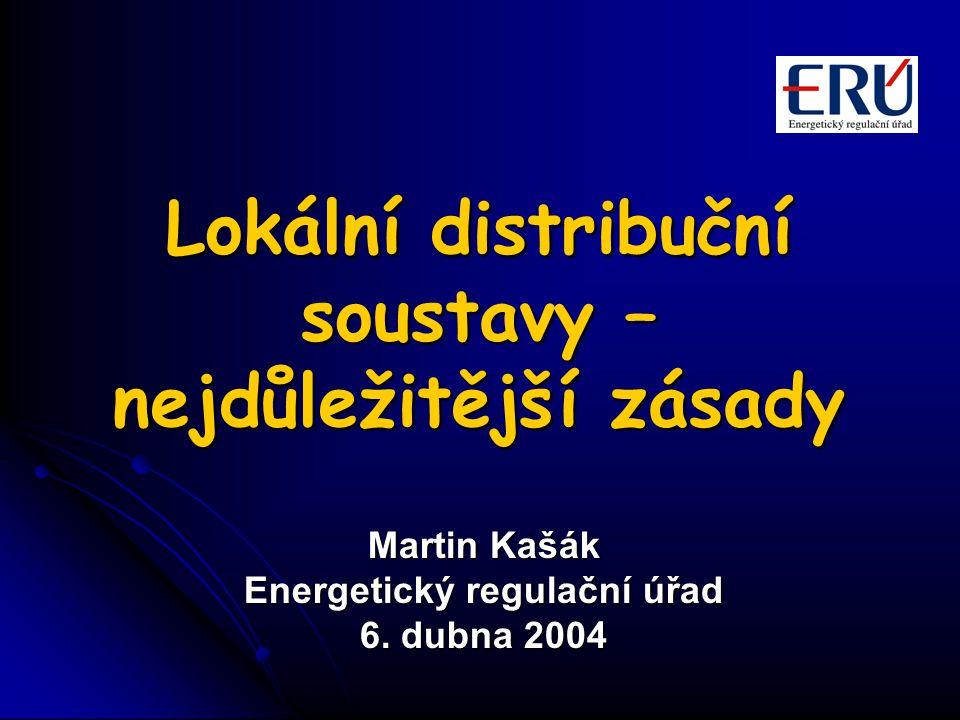 Lokální distribuční soustavy – nejdůležitější zásady