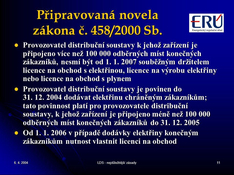 Připravovaná novela zákona č. 458/2000 Sb.