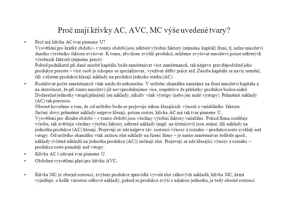 Proč mají křivky AC, AVC, MC výše uvedené tvary