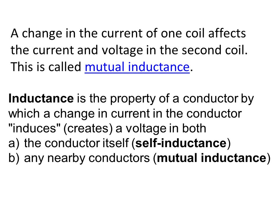 This is called mutual inductance.