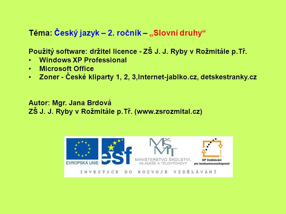 """Téma: Český jazyk – 2. ročník – """"Slovní druhy"""