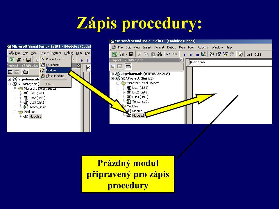 Prázdný modul připravený pro zápis procedury