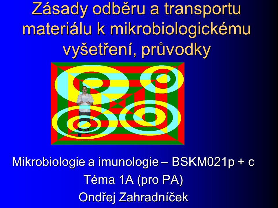 Mikrobiologie a imunologie – BSKM021p + c
