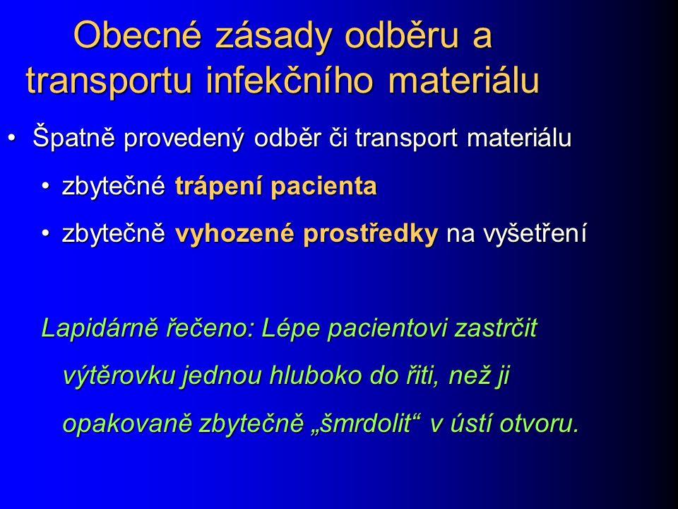 Obecné zásady odběru a transportu infekčního materiálu