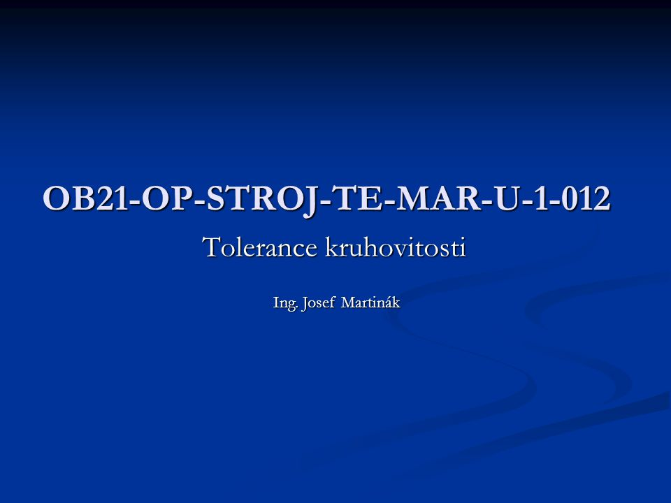 OB21-OP-STROJ-TE-MAR-U-1-012