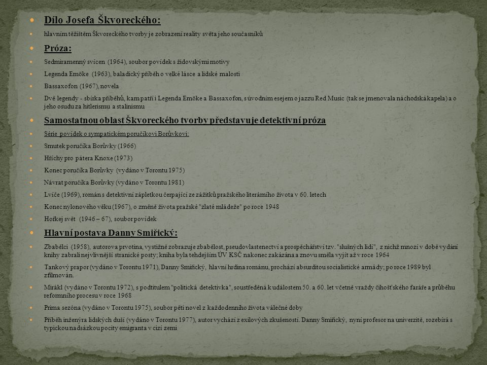Dílo Josefa Škvoreckého: