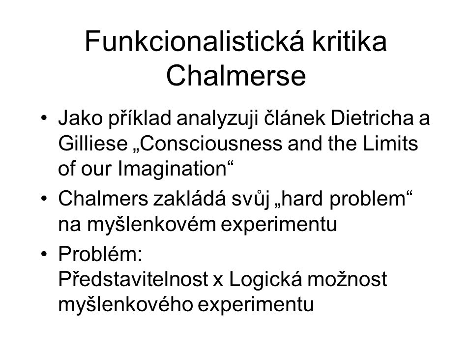 Funkcionalistická kritika Chalmerse