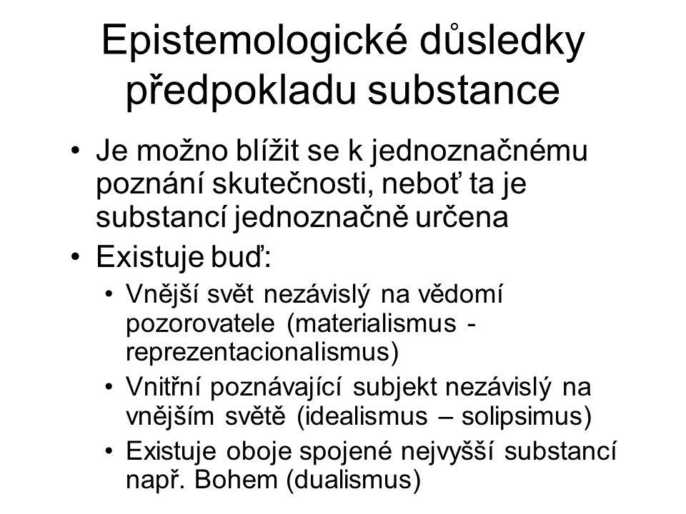 Epistemologické důsledky předpokladu substance