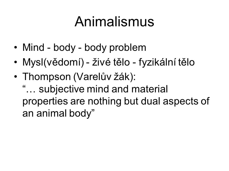 Animalismus Mind - body - body problem