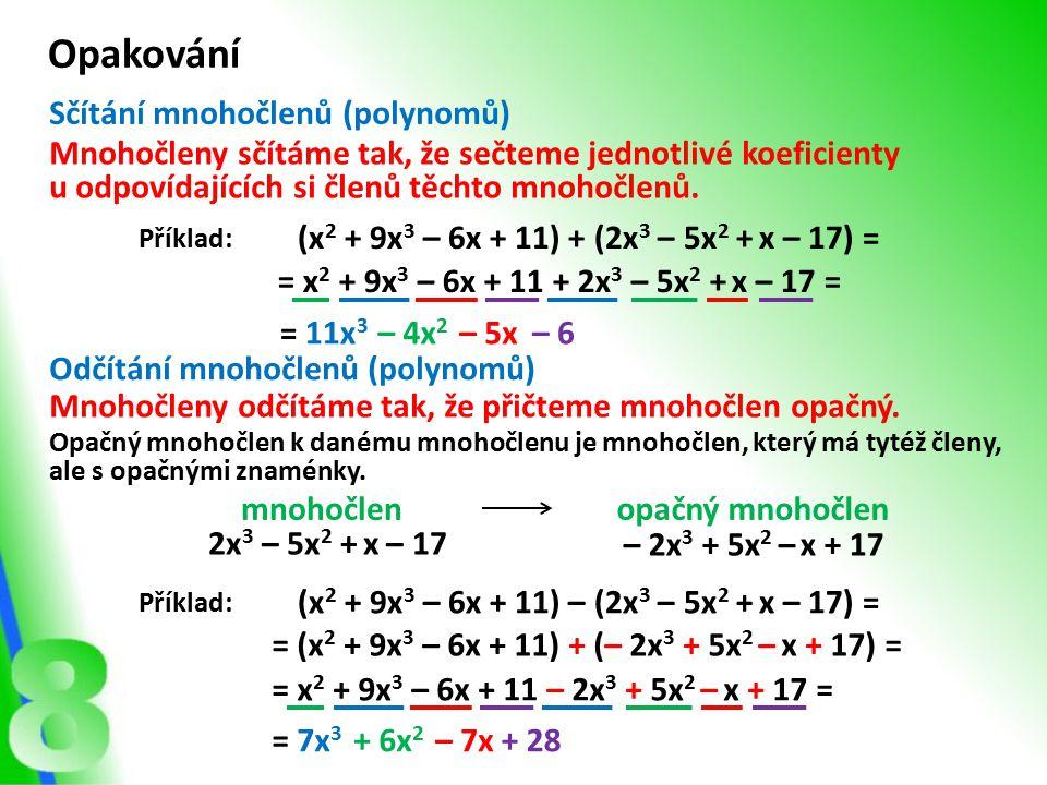 Opakování Sčítání mnohočlenů (polynomů)