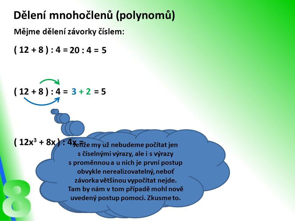 Dělení mnohočlenů (polynomů)