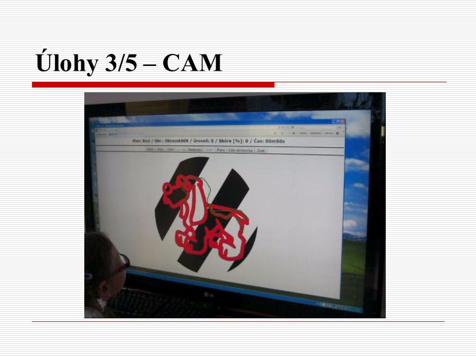Úlohy 3/5 – CAM