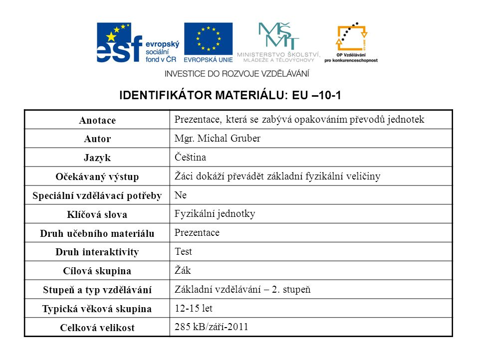 IDENTIFIKÁTOR MATERIÁLU: EU –10-1