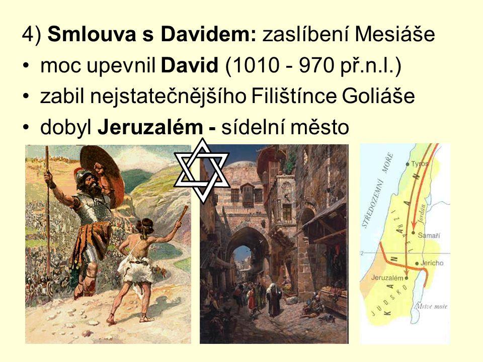 4) Smlouva s Davidem: zaslíbení Mesiáše