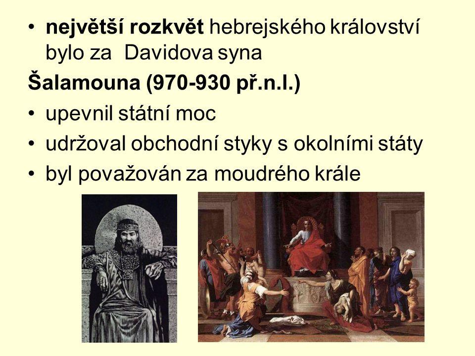 největší rozkvět hebrejského království bylo za Davidova syna
