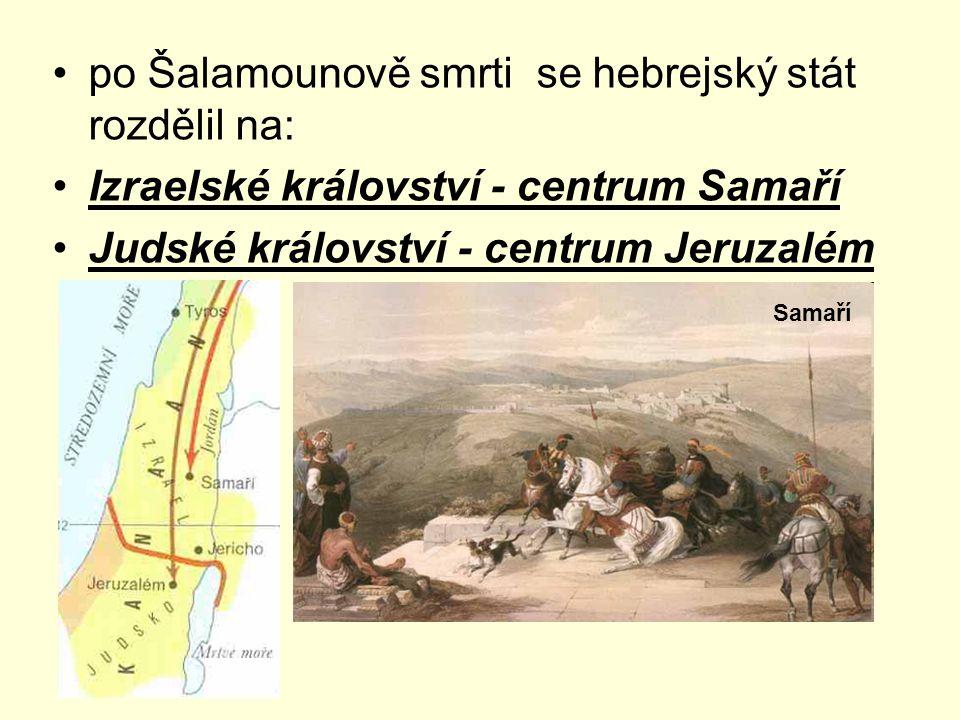 po Šalamounově smrti se hebrejský stát rozdělil na: