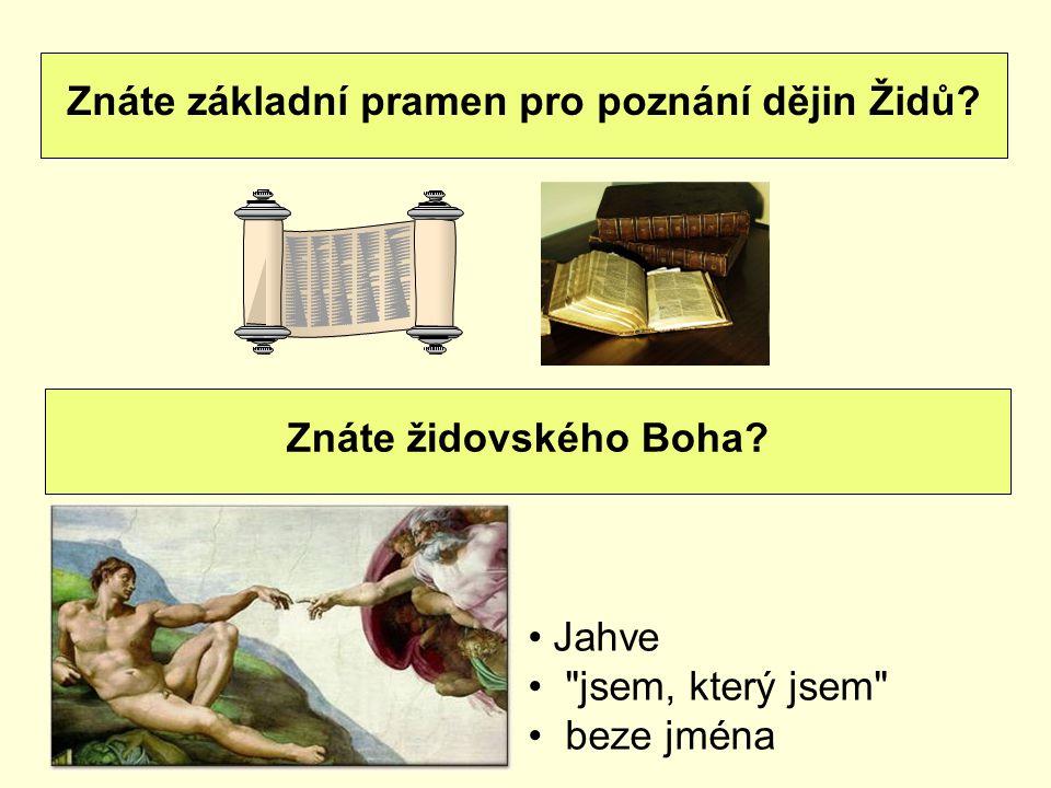 Znáte základní pramen pro poznání dějin Židů