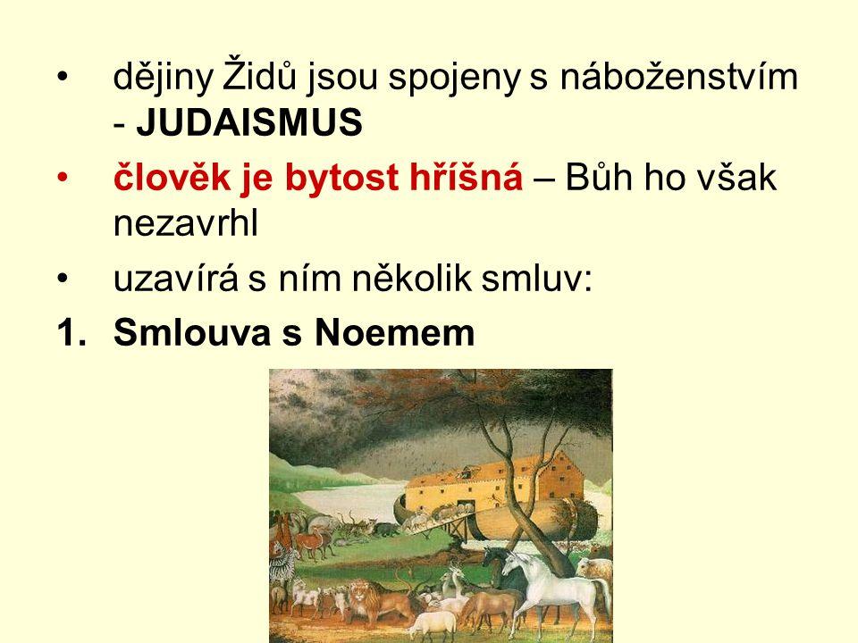 dějiny Židů jsou spojeny s náboženstvím - JUDAISMUS