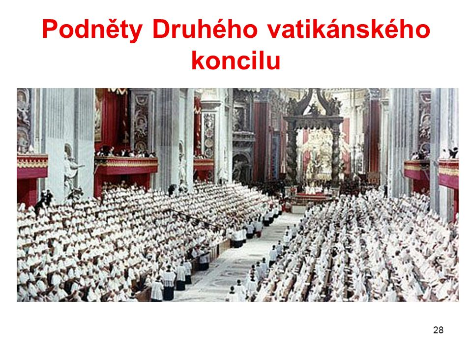 Podněty Druhého vatikánského koncilu