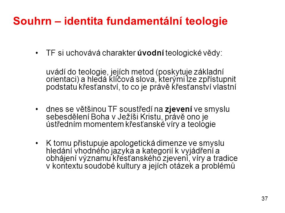 Souhrn – identita fundamentální teologie