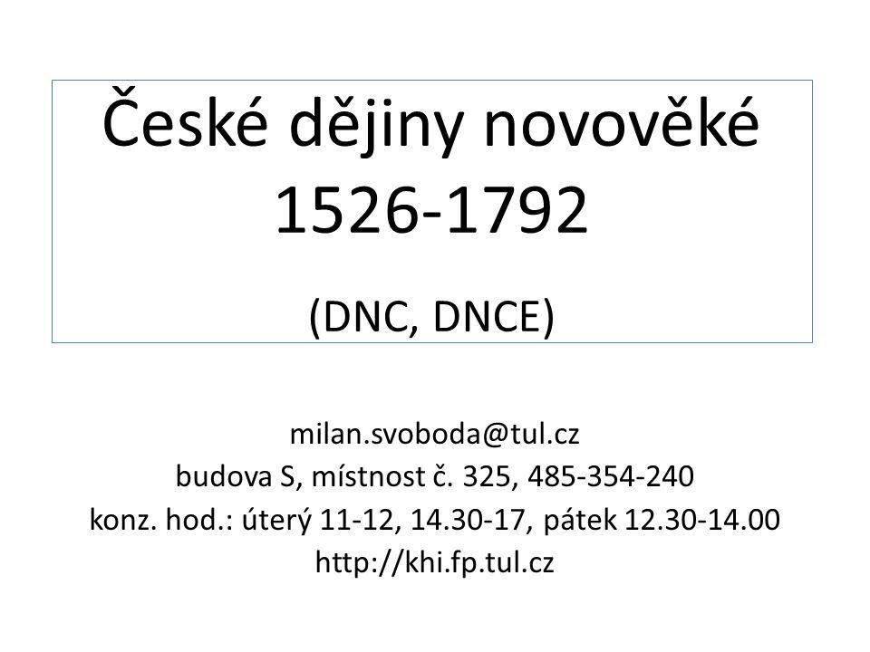 České dějiny novověké 1526-1792 (DNC, DNCE)