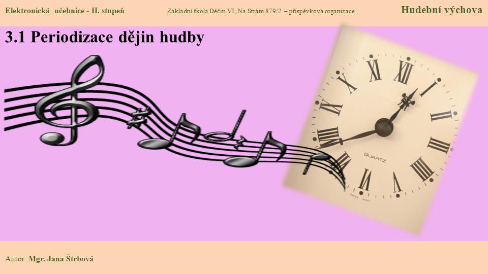 3.1 Periodizace dějin hudby