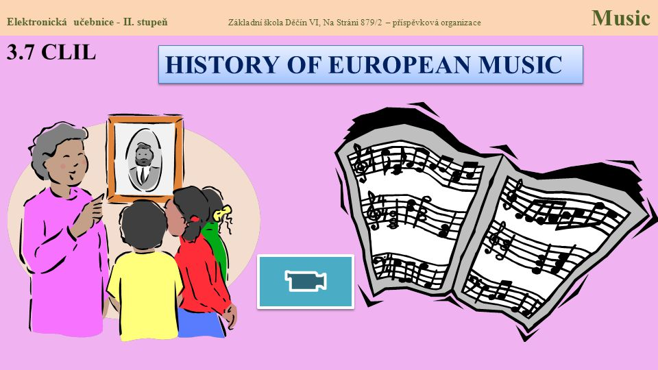 HISTORY OF EUROPEAN MUSIC