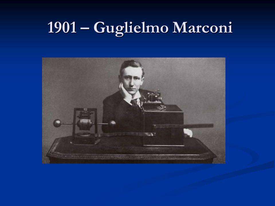 1901 – Guglielmo Marconi
