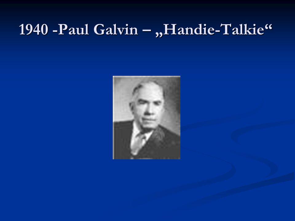 """1940 -Paul Galvin – """"Handie-Talkie"""