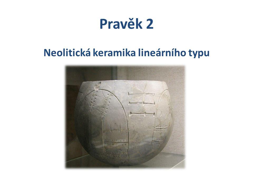 Neolitická keramika lineárního typu