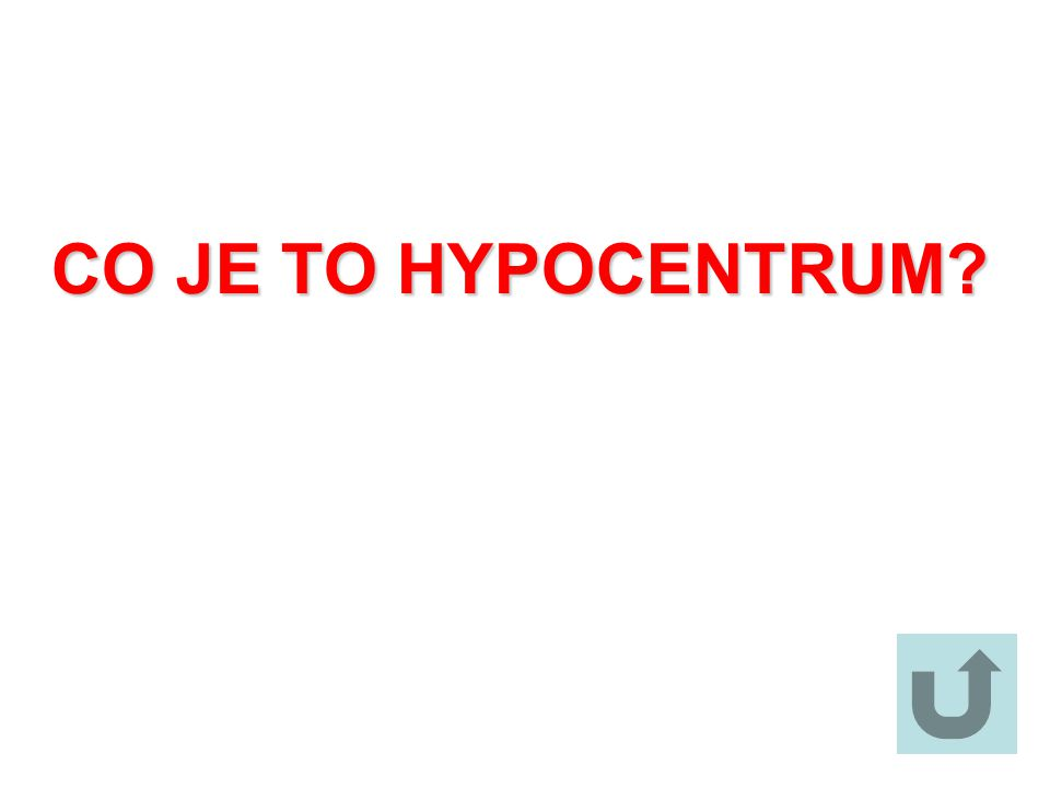 CO JE TO HYPOCENTRUM