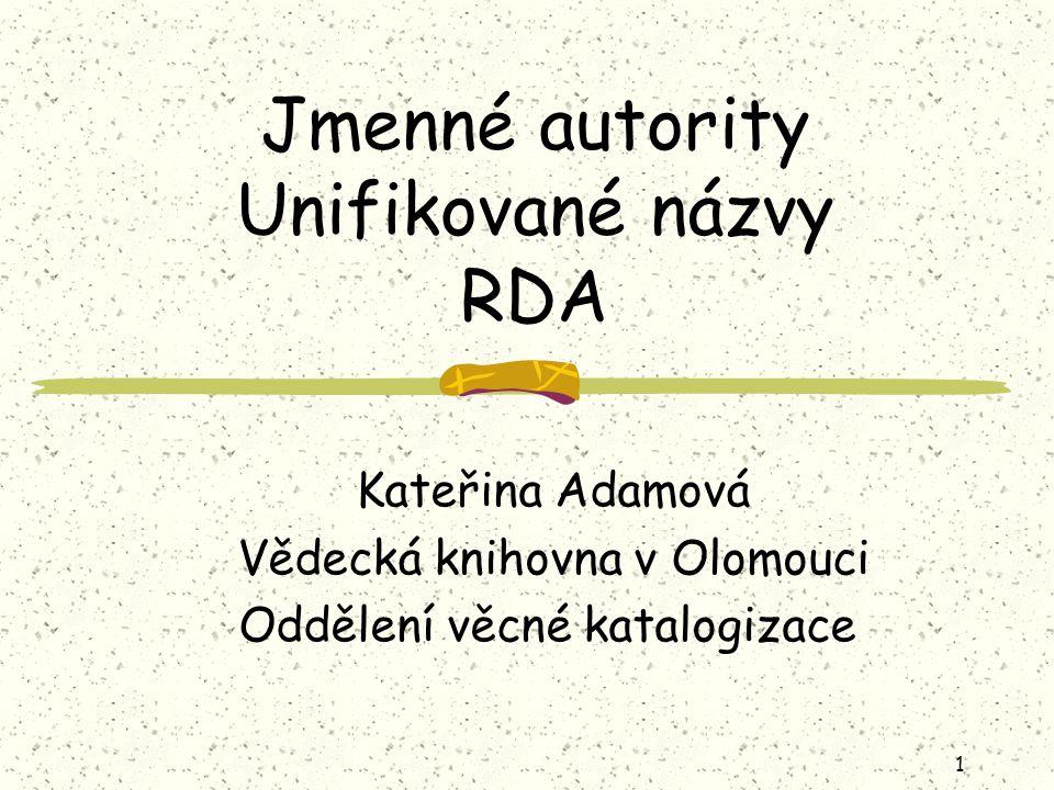 Jmenné autority Unifikované názvy RDA