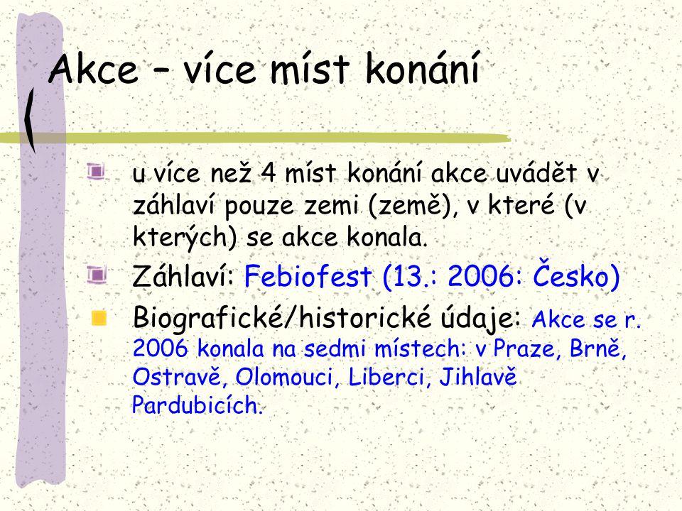 Akce – více míst konání Záhlaví: Febiofest (13.: 2006: Česko)