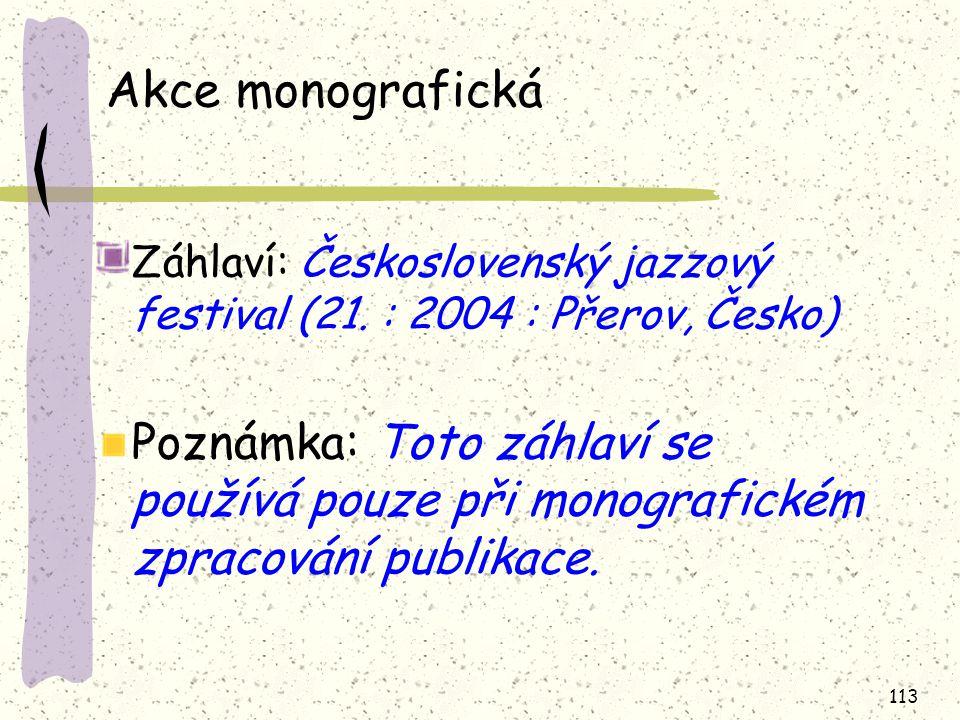 Akce monografická Záhlaví: Československý jazzový festival (21. : 2004 : Přerov, Česko)