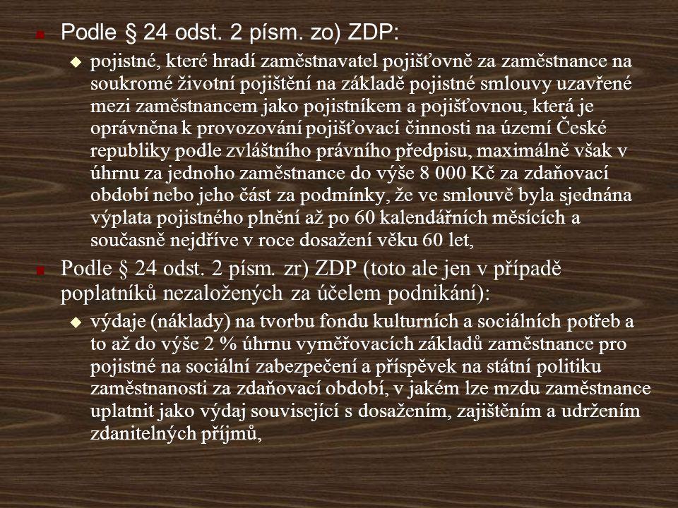 Podle § 24 odst. 2 písm. zo) ZDP: