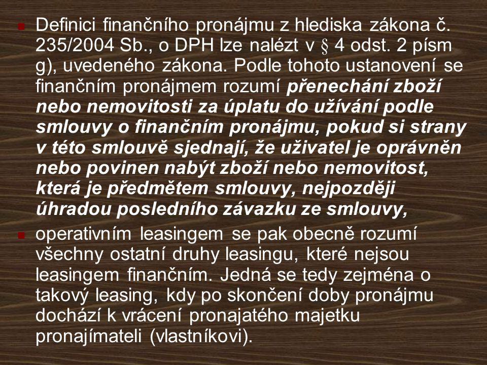 Definici finančního pronájmu z hlediska zákona č. 235/2004 Sb