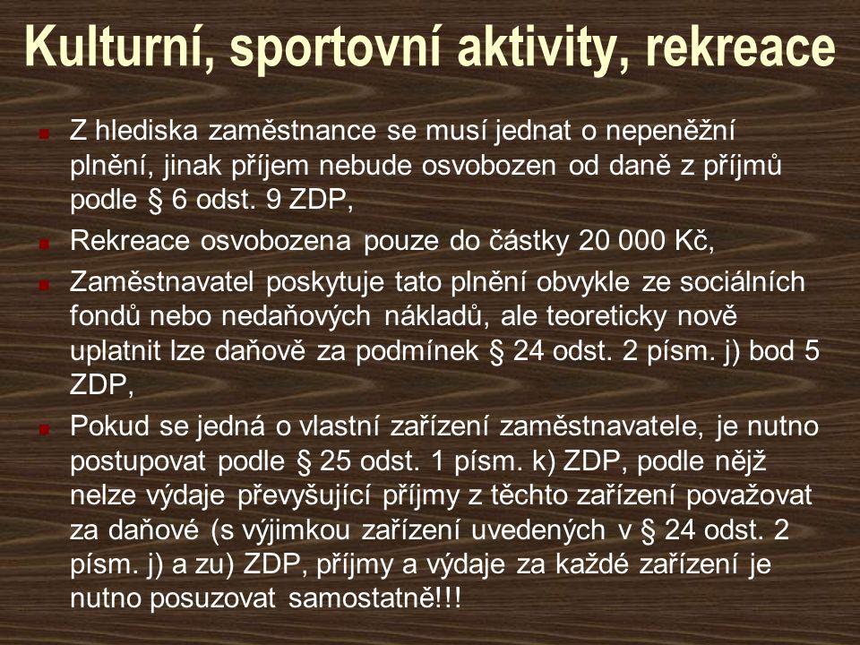 Kulturní, sportovní aktivity, rekreace
