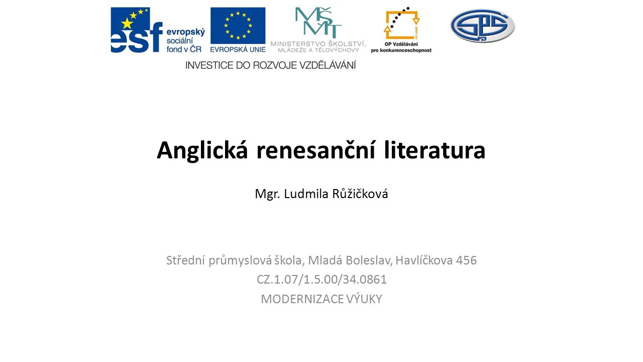 Anglická renesanční literatura Mgr. Ludmila Růžičková