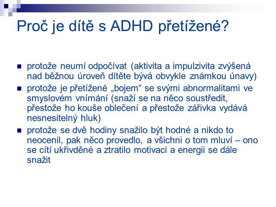 Proč je dítě s ADHD přetížené