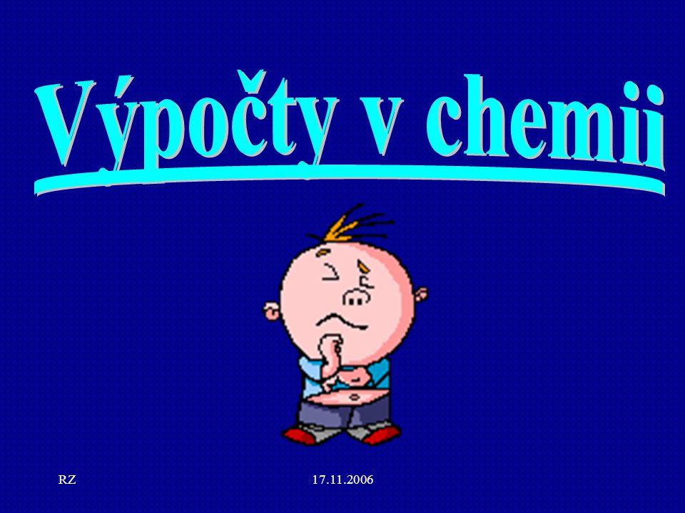 Výpočty v chemii RZ 17.11.2006