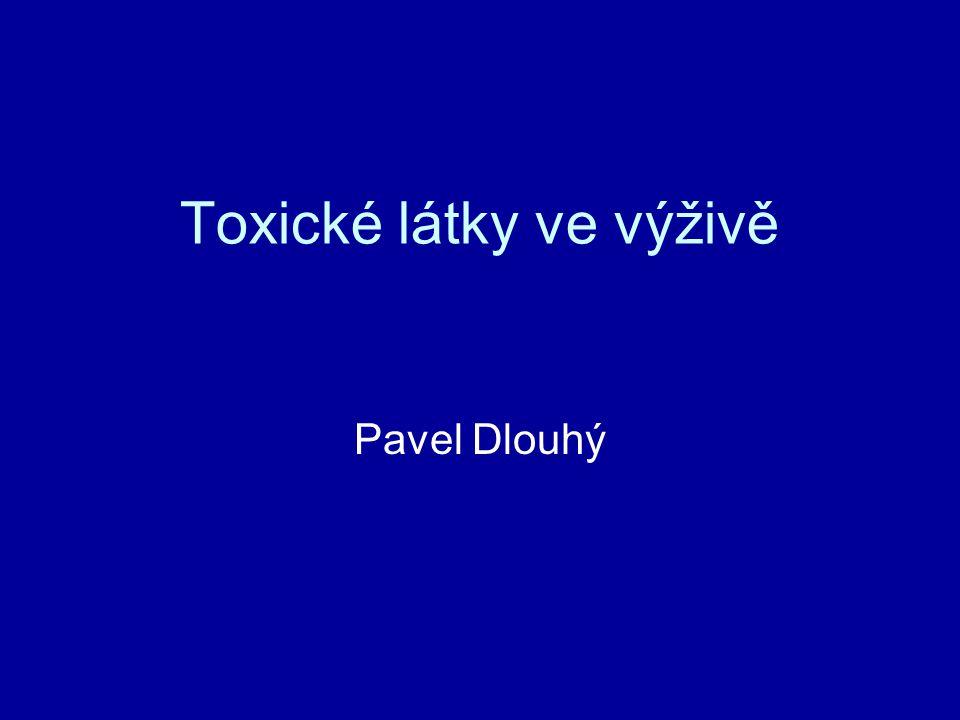 Toxické látky ve výživě