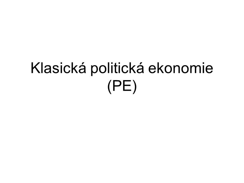Klasická politická ekonomie (PE)