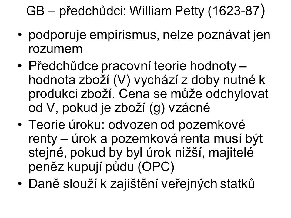 GB – předchůdci: William Petty (1623-87)
